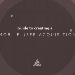Mobile User Acquisition Strategy
