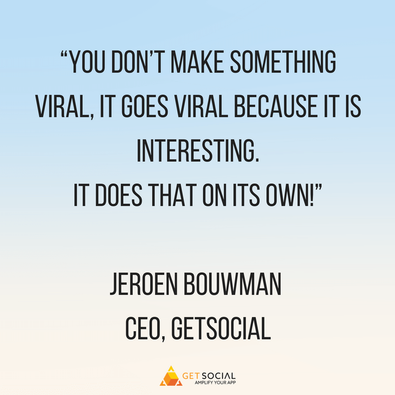 jeroen designing for virality quote