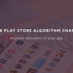 google play store ranking algorithm changes